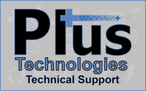 Plus Technologies, Plus Technologies Technical Support, Technical Support, Support, Printing Service Support
