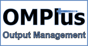 OM Plus, Output Management, OM, Plus, Plus Technologies, Output