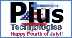 Plus Technologies, Enterprise Software, Fourth of July, Independence Day