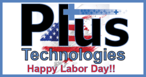 Plus Technologies, Labor Day